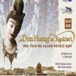 Dunhuang'ın Renkleri İpek Yolu'na Açılan Büyülü Kapı